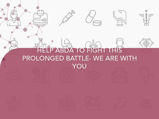 HELP ABDA TO FIGHT THIS PROLONGED BATTLE- WE ARE WITH YOU
