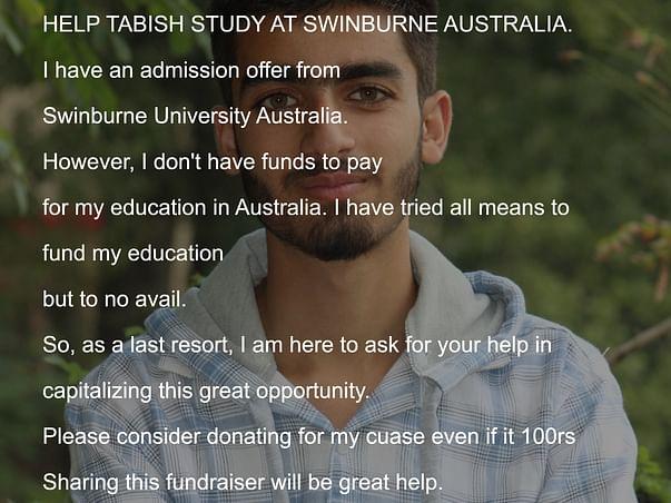 Help Tabish get to Swinburne University Australia.
