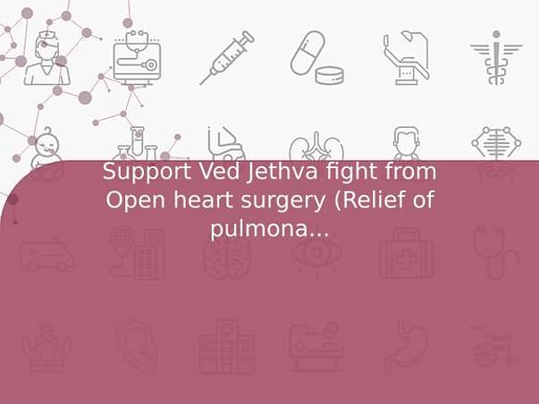 Support Ved Jethva fight from Open heart surgery (Relief of pulmonary venus obstruction) congenital heart disease