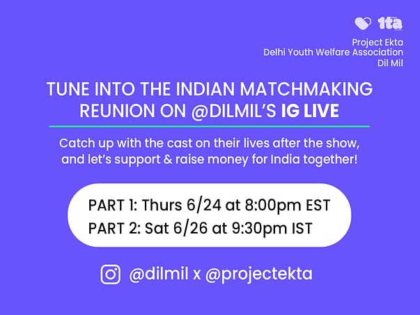 India COVID Relief- Indian Matchmaking x Project Ekta x Dil Mil