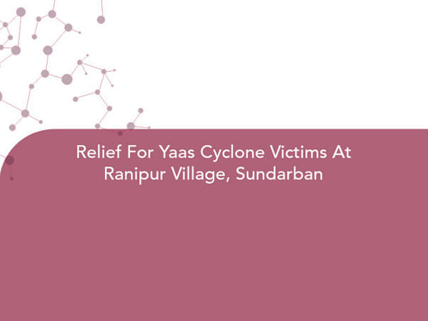 Relief For Yaas Cyclone Victims At Ranipur Village, Sundarban