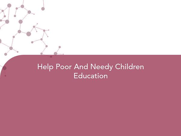Help Poor And Needy Children Education