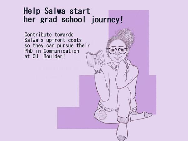 Help Salwa start her grad school Journey!