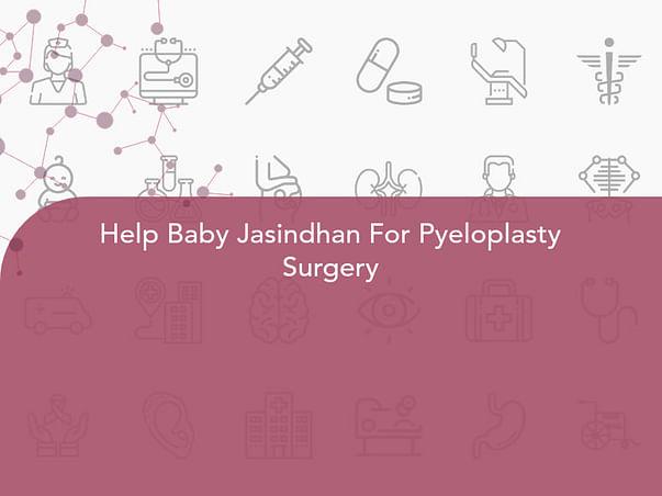 Help Baby Jasindhan For Pyeloplasty Surgery