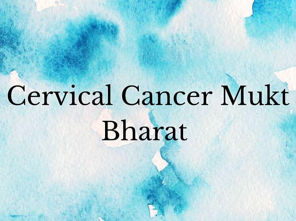 Cervical Cancer Mukt Bharat