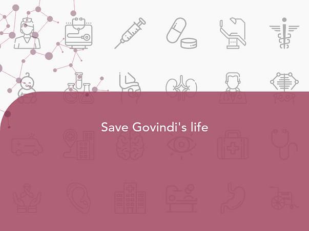 Save Govindi's life