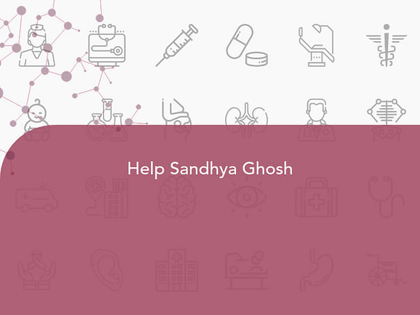 Help My Mother Sandhya Ghosh Undergo Treatments And Recover