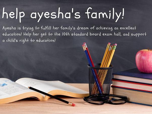 Help Umme Zaiba Attend Her 10th Standard Board Exams