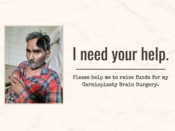 Support Veljibhai to get Treatment with a Carnioplasty Brain Surgery