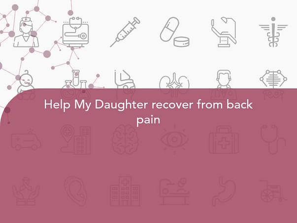 Help My Daughter to fight Brain Tumor