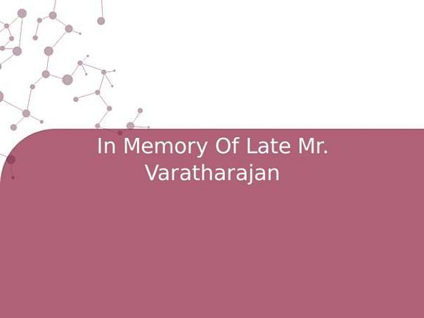 In Memory Of Late Mr. Varatharajan
