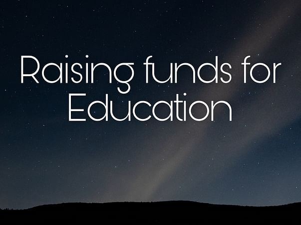 Raising funds for Education