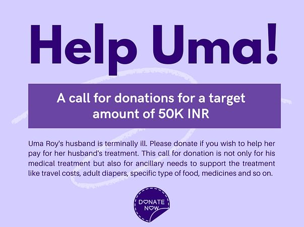 Help Uma Pay For Her Husband's Treatment.