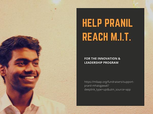 Make Pranil reach The Massachusetts University, US(28 Aug deadline)