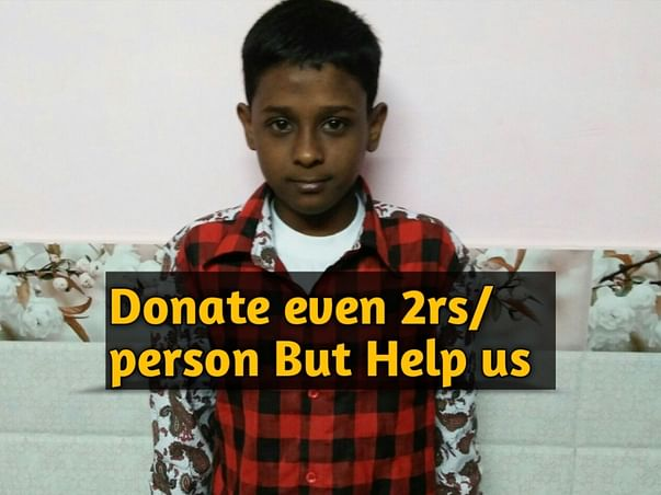 Pleasssee Help us We need URGENT help for his Operation DONATE US  !!!