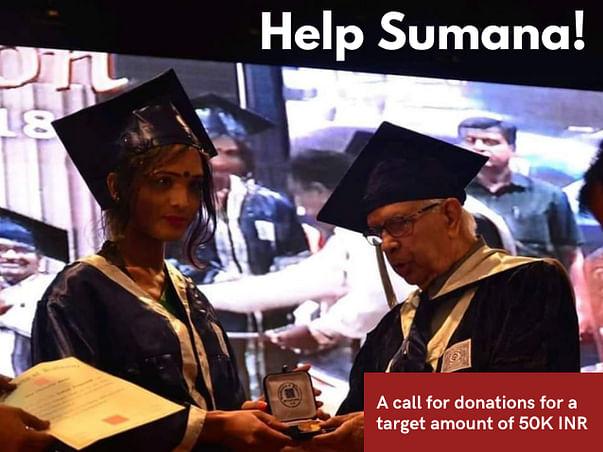 Help Sumana Pursue A B.Ed Degree!