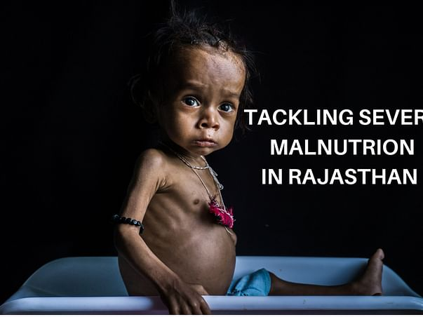 Urgent Appeal To Save Lives of Malnourished Children in Rajasthan
